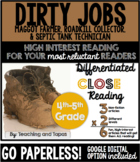 Dirty Jobs Close Reading (Differentiated)  *Includes GOOGLE Slides Option*