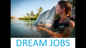 Dirty Jobs, Dangerous Jobs, and Dream Jobs