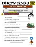 Dirty Jobs : Dirtiest Water Jobs (video worksheet)
