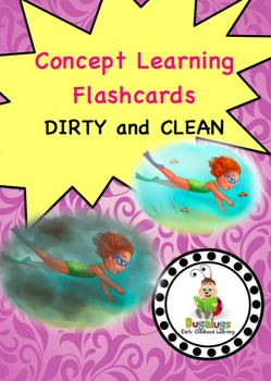 Dirty and Clean Concept Learning Flashcards