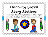 Intermediate and Middle School Disability Social Story Stations