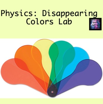 Light: Disappearing Colors Lab
