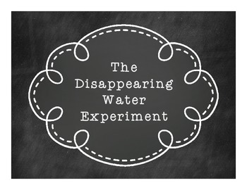 Disappearing Water Evaporation Experiment