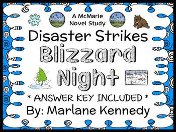 Disaster Strikes: Blizzard Night (Marlane Kennedy) Novel Study / Comprehension