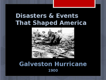 Disasters & Events That Shaped America - Galveston Hurricane - 1900