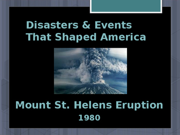 Disasters & Events That Shaped America - Mount St. Helen's Eruption - 1980