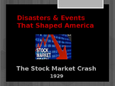 Disasters & Events That Shaped America - Stock Market Crash - 1929