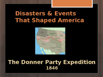 Disasters & Events That Shaped America - The Donner Party