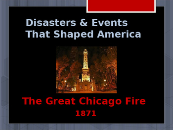 Disasters & Events That Shaped America - The Great Chicago Fire - 1871