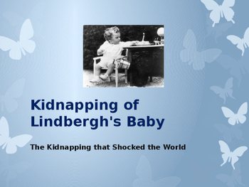 Disasters & Events That Shaped America - The Kidnapping of the Lindbergh Baby