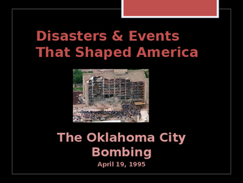 Disasters & Events That Shaped America - The  Oklahoma City Bombing  - 1995