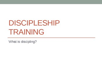 Discipleship training part 1