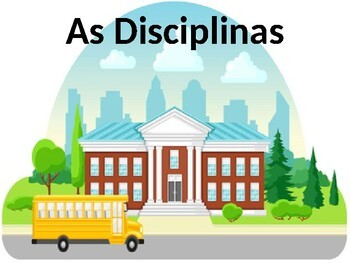 Disciplinas (School Subjects in Portuguese) power point