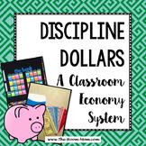Discipline Dollars Classroom Management System