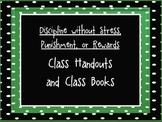 Discipline Without Stress, Punishments, or Rewards Class Handouts & Class Books