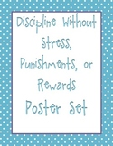 Discipline Without Stress, Punishments, or Rewards Posters