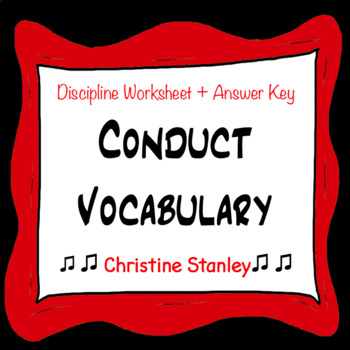Chorus Conduct Vocabulary Discipline Worksheet + Answer Key