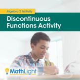 Discontinuous Functions Investigation   Algebra 2 Activity