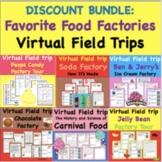 Favorite Food Factories Virtual Field Trip Pack