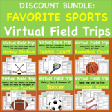 Discount Bundle Favorite Sports Virtual Field Trip Pack 6