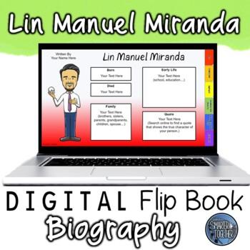 Lin Manuel Miranda Digital Biography Template