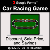 Discount, Sale Price, Savings | Car Racing Game | Google Forms