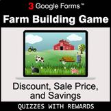 Discount, Sale Price, Savings | Farm Building Game | Google Forms
