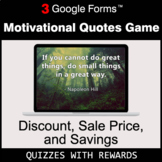 Discount, Sale Price, Savings | Motivational Quotes Game |