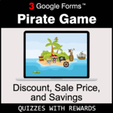 Discount, Sale Price, Savings | Pirate Game | Google Forms