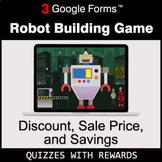 Discount, Sale Price, Savings | Robot Building Game | Goog