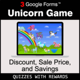 Discount, Sale Price, Savings | Unicorn Game | Google Form