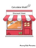 Discount Store- Calculator Math