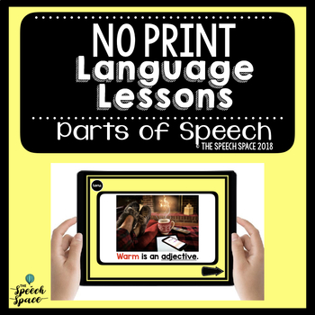 No Print Language Lessons: Parts of Speech