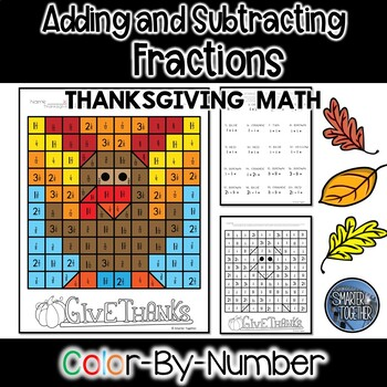 Adding and Subtracting Fractions - Thanksgiving