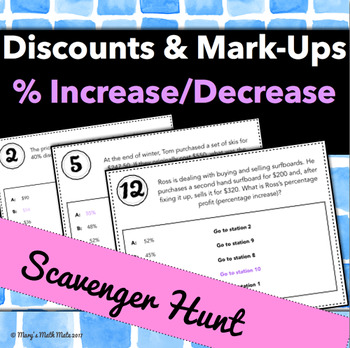 Discounts, Mark-Ups, Percentage Increase & Decrease: Scavenger Hunt