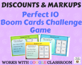 Discounts & Markups  – Perfect 10 Game Boom Card Challenge