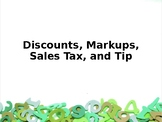 Discounts, Markups, Sales Tax and Tip