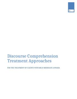 Discourse Comprehension Treatment Approaches: Mild-Moderat