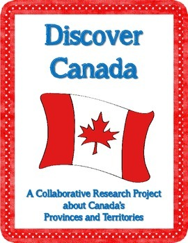 Discover Canada Collaborative Geography Research Project