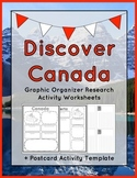 Discover Canada: Graphic Organizer Research Activity Worksheets