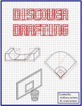 Discover Drafting, CAD, Traditional Hand Drafting