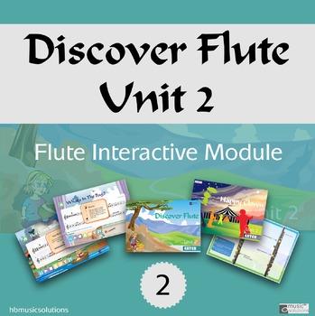 Discover Flute Unit 2 Interactive Module
