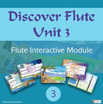 Discover Flute Unit 3 Interactive Module