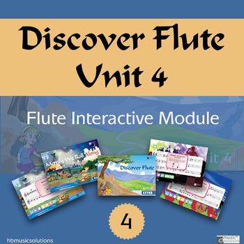 Discover Flute Unit 4 Interactive Module