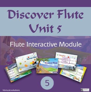 Discover Flute Unit 5 Interactive Module