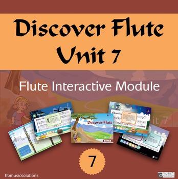Discover Flute Unit 7 Interactive Module