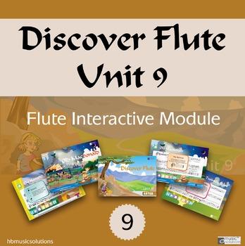 Discover Flute Unit 9 Interactive Module