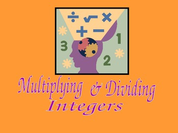 Discover How to Multiply and Divide Integers -PowerPoint