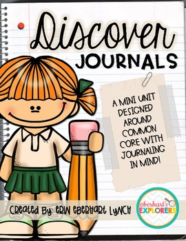 Discover Journals: A Common Core aligned Narrative Pack!