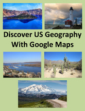 Discover US Geography With Google Maps